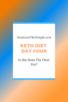 Keto Diet Day Four