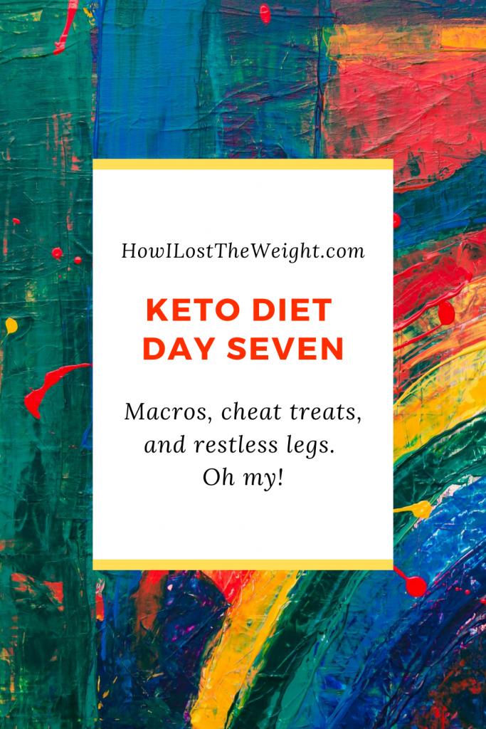 Keto Diet Day Seven - Restless Legs